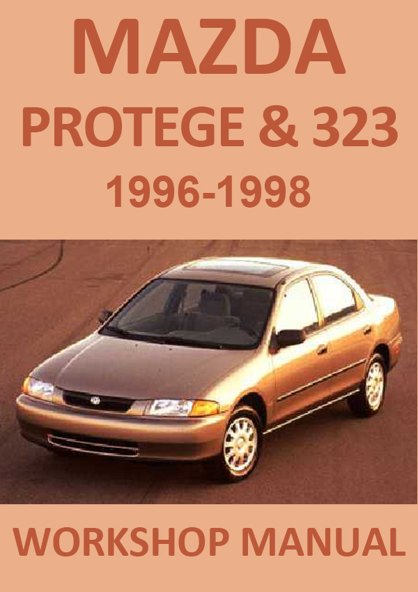 mazda 323 protege 1996 1998 workshop repair manual. Black Bedroom Furniture Sets. Home Design Ideas